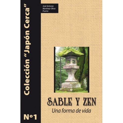 Sable y Zen, una forma de vida