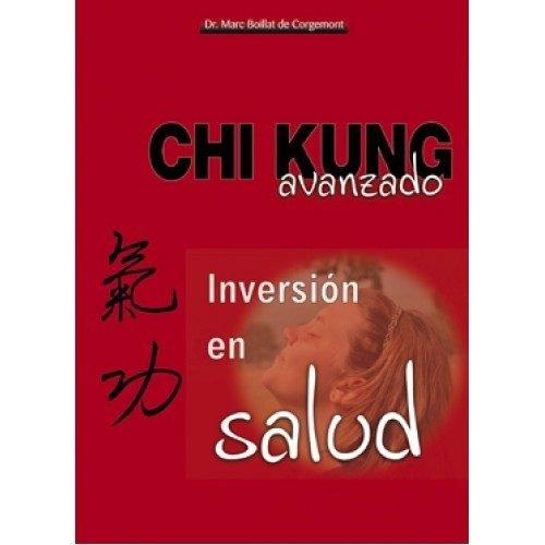 Chi Kung Avanzado, Inversión en Salud