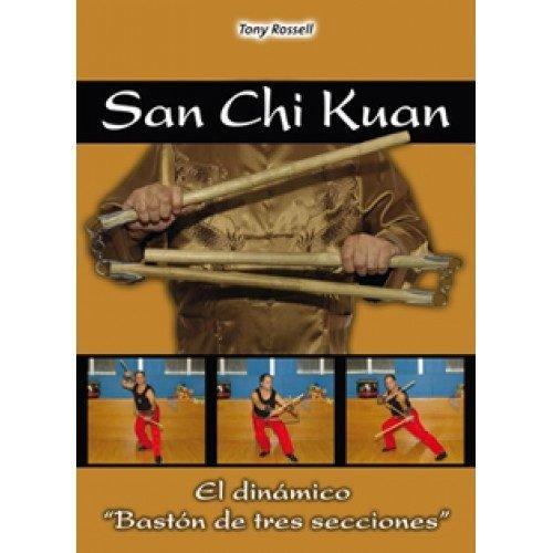 San Chi Kuan. El Bastón de 3 secciones