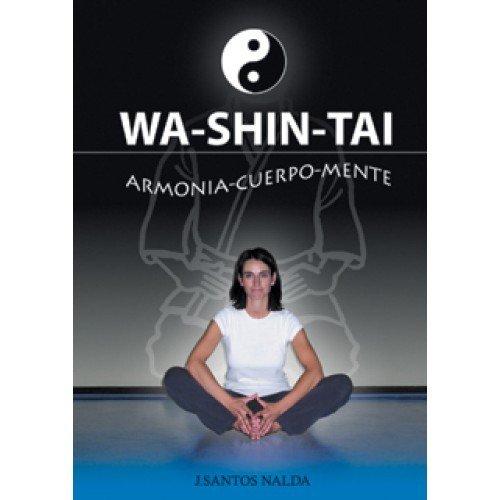Wa Shin Tai. Armonía Cuerpo-Mente
