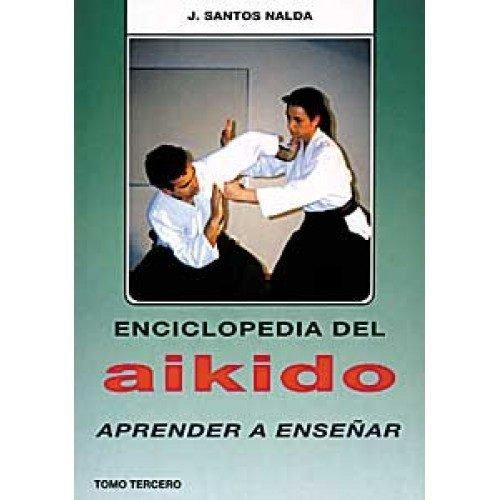 Enciclopedia del Aikido Tomo III