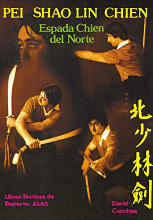 Pei Shao Lin Chien. Espada Chien del Norte