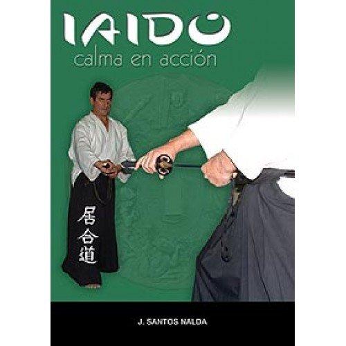 Iaido, Calma en Acción