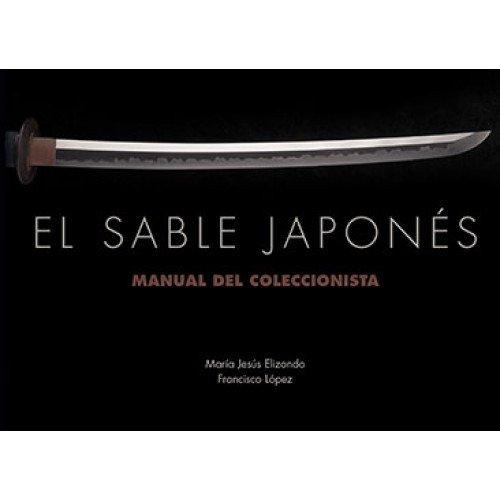 El Sable Japonés. Manual del Coleccionista